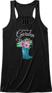 Find me in the garden gardening tank top Mother's Day Gift