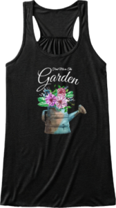 Watering Can Flowers Find me in the Garden Mother's Day Gift Tank Top